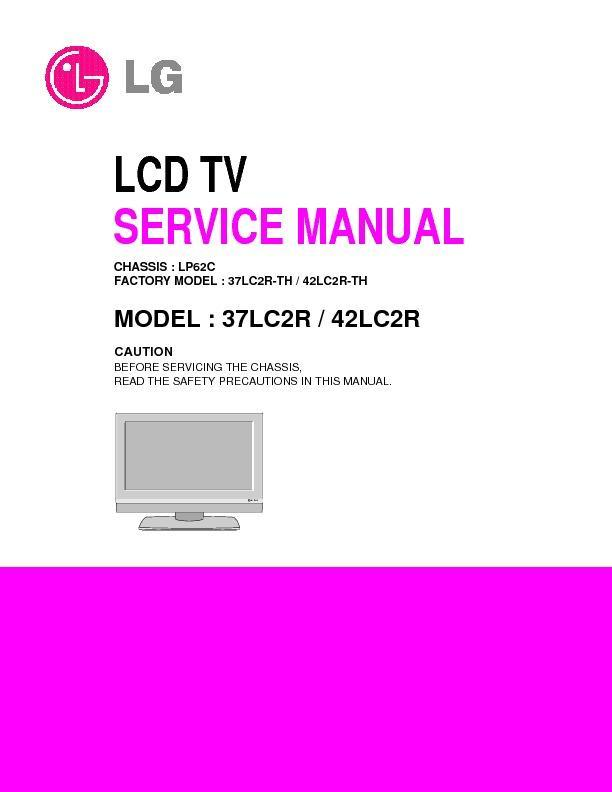 """lg 37lc2r 42lc2r chassis lp62c service manual free download rh servicemanuals us LG TV ManualsOnline LG 32"""" TV"""