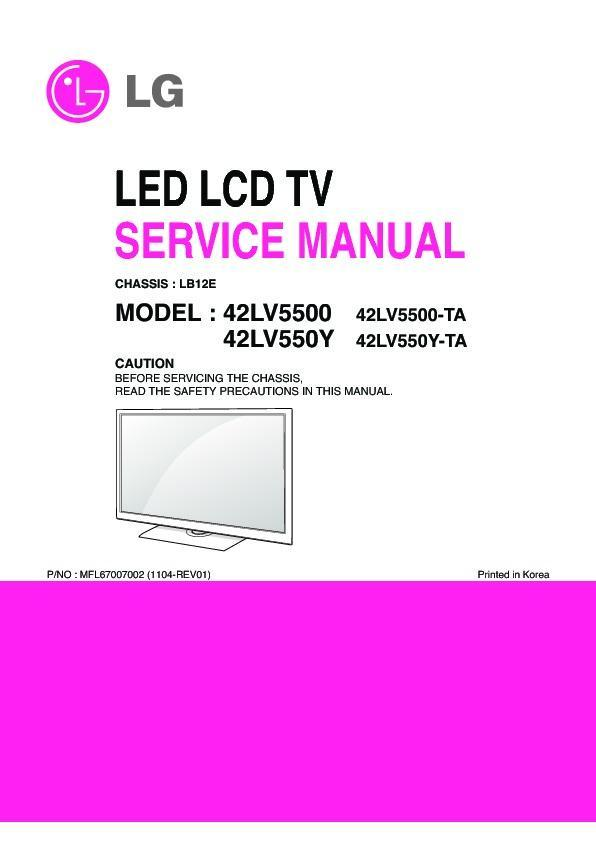 Lg 42lv5500 Ta 42lv550y Chassis Lb12e Service Manual Free Download