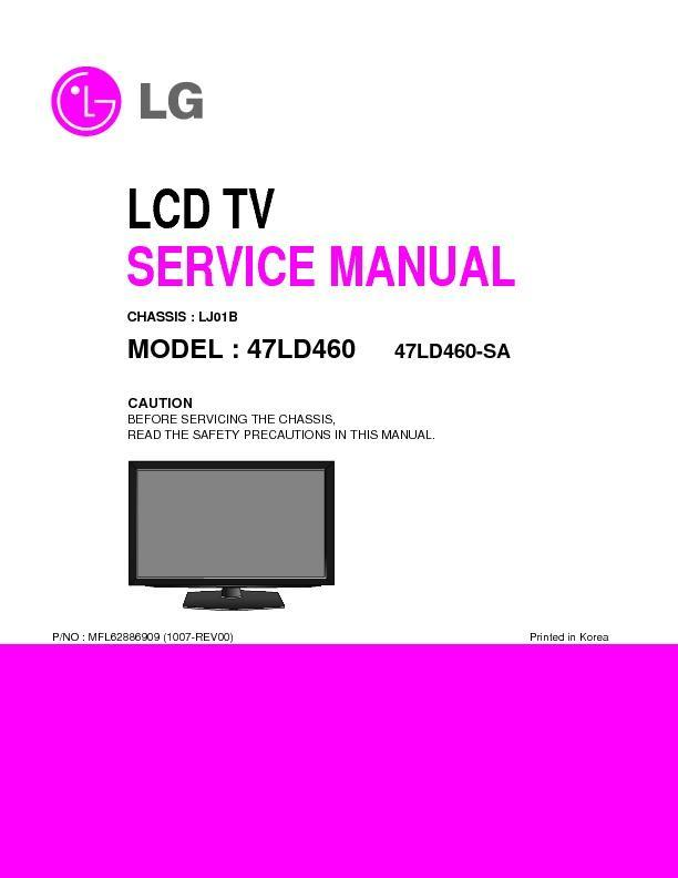 "lg 47ld460 chassis lj01b service manual free download rh servicemanuals us LG 32"" TV Manual LG TV Schematics"