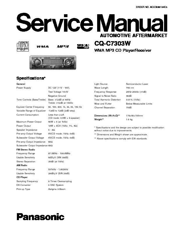 Panasonic CQ-C7113U, CQ-C7413U, CQ-C7303N, CQ-C7703N, CQ ... on panasonic car stereo wiring, panasonic help, panasonic schematic diagram, panasonic connectors diagram, panasonic parts, panasonic manuals,